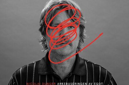 Nicolai Dunger: Arkebuseringen av egot