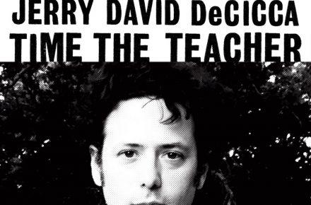 Jerry David DeCicca: Time the Teacher