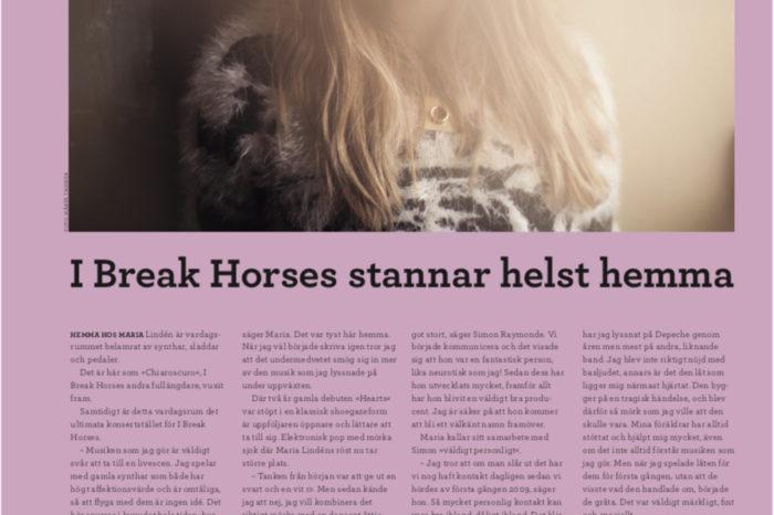 I Break Horses stannar helst hemma