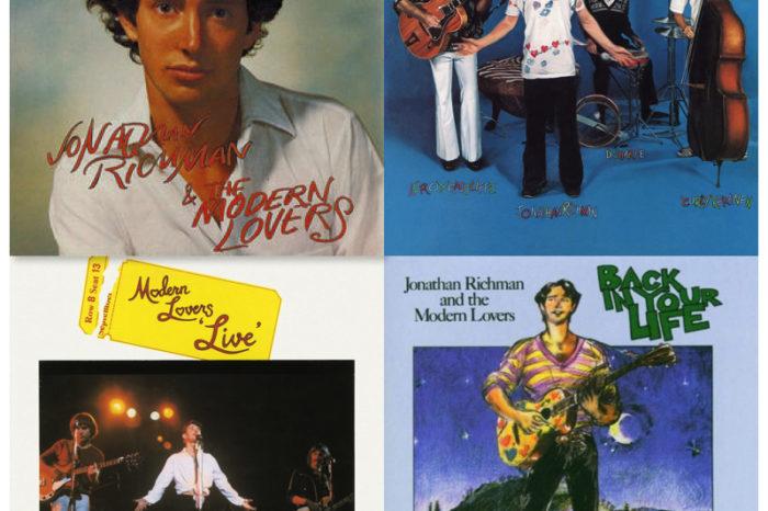 ARKIVRECENSION Jonathan Richman & The Modern Lovers: Jonathan Richman & The Modern Lovers + Rock'n'Roll With The Modern Lovers + Modern Lovers Live! + Back in Your Life